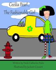 Cecilia Pearl, the Fashionable Girl