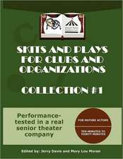 Skits and Plays for Clubs and Organizations, Collection #1:  And Chance Encounters on the Road