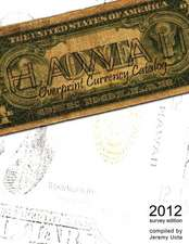 Hawaii Overprint Currency Catalog (2012 Survey Edition)
