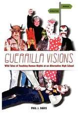 Guerrilla Visions