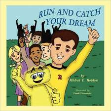 Run and Catch Your Dream