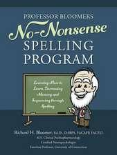 Professor Bloomers No-Nonsense Spelling Program