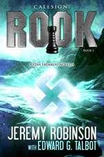 Callsign:  Rook- Book 1 (a Stan Tremblay - Chess Team Novella)