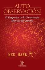 Auto Observación: El Despertar de la Consciencia. Manual del Usuario