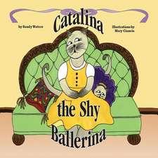 Catalina the Shy Ballerina