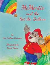 McMortie and the Hot Air Balloon