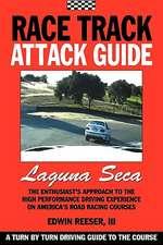 Race Track Attack Guide-Laguna Seca