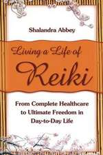 Living a Life of Reiki:  Sects and the City