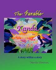 The Parable of Kandu:  A Story Within a Story