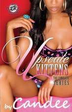 Upscale Kittens:  The Complete Series (the Cartel Publications Presents)