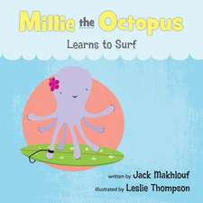 Mille the Octopus Learn to Surf