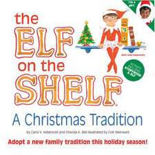 The Elf on the Shelf (Girl):  A Christmas Tradition [With Book]