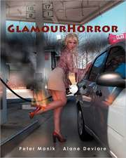 Glamourhorror:  The Inside Guide for Young Professionals