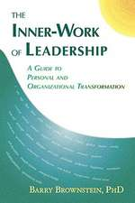The Inner-Work of Leadership