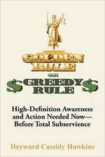 Golden Rule or Greedy Rule