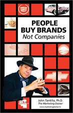 People Buy Brands Not Companies:  Book #7 of the JP Kinkaid Chronicles