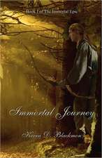 Immortal Journey:  The Immortal Epic