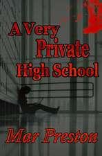 A Very Private High School