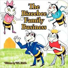 The Bizeebee Family Business
