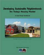Developing Sustainable Neighborhoods