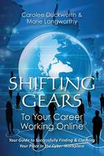 Shifting Gears to Your Career Working Online