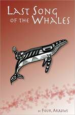 Last Song of the Whales:  #1 Book of Answers