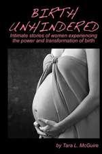Birth Unhindered