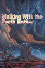 Walking with the Earth Mother