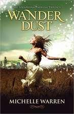 Wander Dust:  Cosmic Chronicles Adventure #1