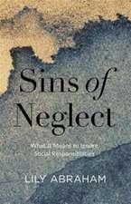 Sins of Neglect