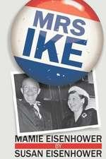 Mrs. Ike:  Nueve Expertos del Exito Te Ensenan Como Motivarte y Tener Exito En Todo