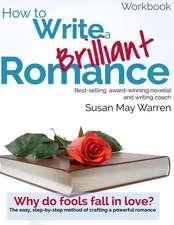 How to Write a Brilliant Romance Workbook
