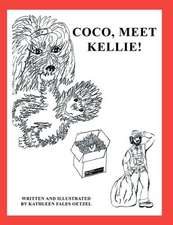 Coco, Meet Kellie!