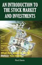 An Introduction to the Stock Market and Investments