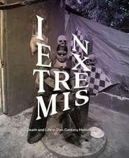 In Extremis:  Death and Life in 21st-Century Haitian Art