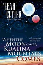 When the Moon Over Kualina Mountain Comes:  A Catholic Guide to Financial Freedom for Young Adults