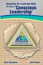 Debunking the Leadership Myth
