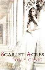 Scarlet Acres