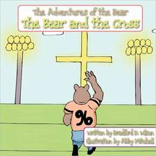 The Bear and the Cross