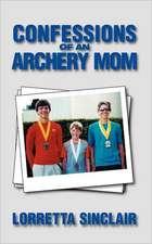 Confessions of an Archery Mom:  Peace Through Faith