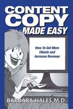 Content Copy Made Easy:  How to Get More Clients and Increase Revenue