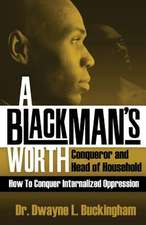 A Black Man's Worth