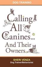 Calling All Canines... and Their Owners