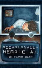 Occasionally Heroic A.I.