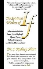 The Spiritual Wisdom of If