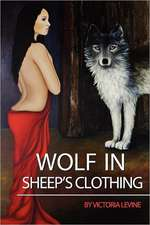 Wolf in Sheep's Clothing:  Book One of Paradise Reclaimed