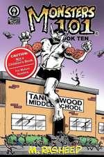 Monsters 101, Book Ten:  Class Dismissed