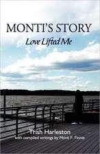 Monti's Story