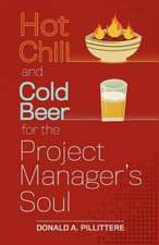 Hot Chili and Cold Beer for the Project Manager's Soul