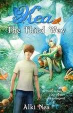 Kea the Third Way